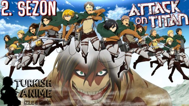 Shingeki no Kyojin 2. sezon, attack on titan 1. sezon bölüm türkçe izle, turkish anime