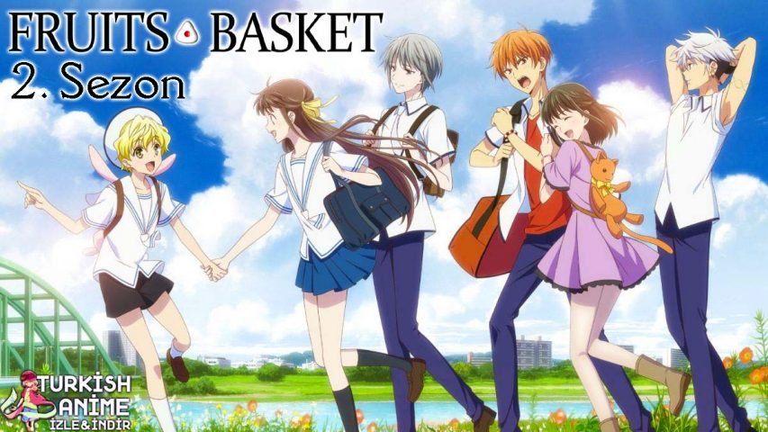 fruits basket 2.sezon izle